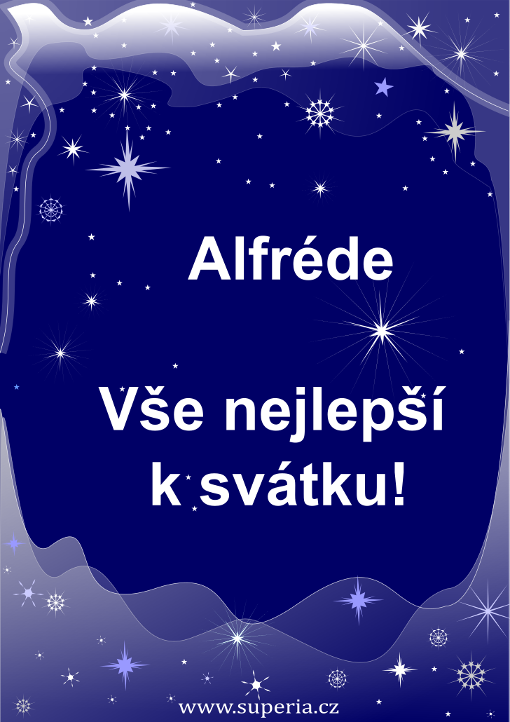 Alfréd - 28. říjen 2020 - přání k svátku podle jmen, blahopřání k jmeninám k zaslání emailem