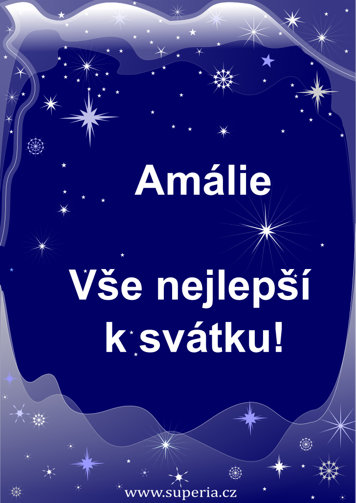 Amálie - 10. červenec 2020 - přání k svátku podle jmen, blahopřání k jmeninám k zaslání emailem