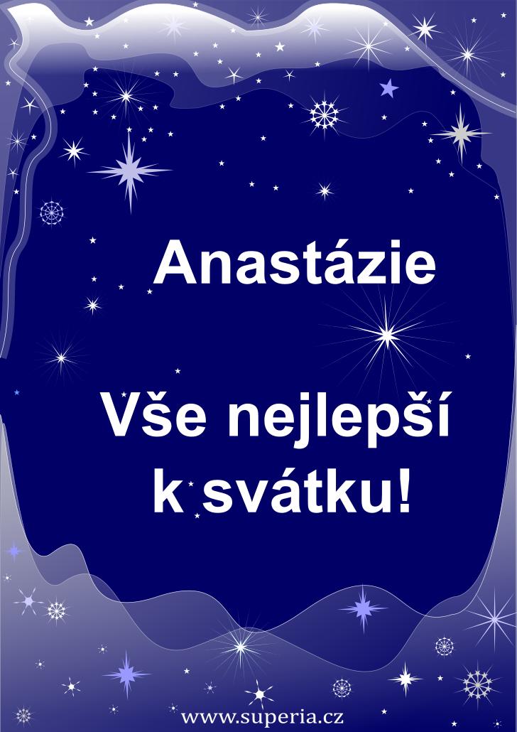 Anastázie - 15. duben 2021 - přání k svátku podle jmen, blahopřání k jmeninám k zaslání emailem