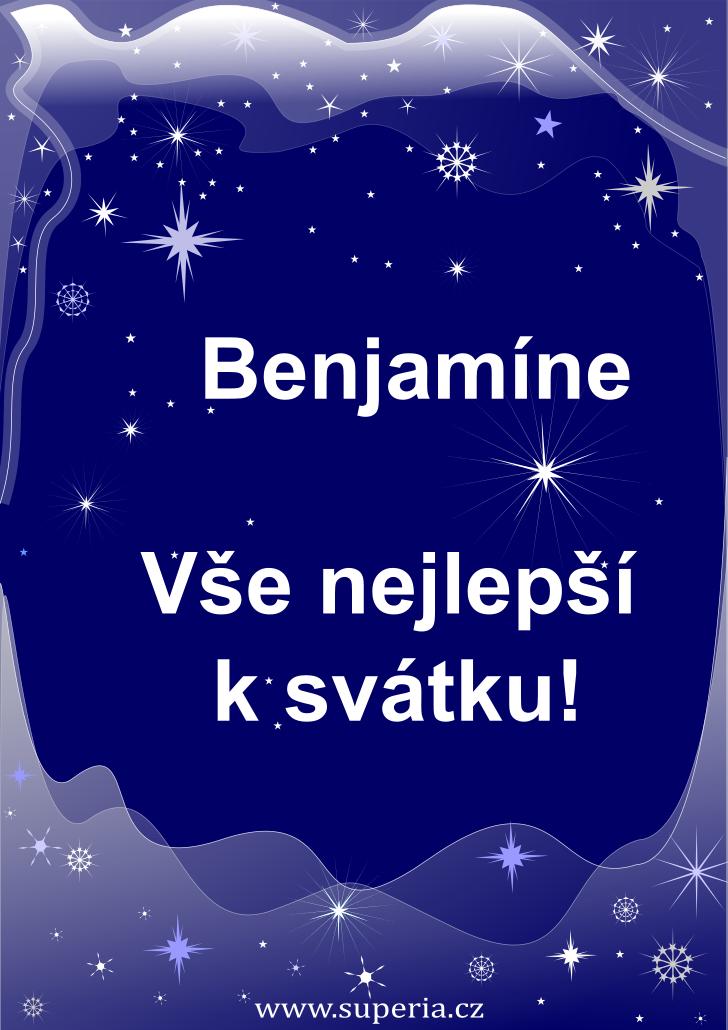 Benjamín - 7. prosinec 2019 - přání k svátku podle jmen, blahopřání k jmeninám k zaslání emailem