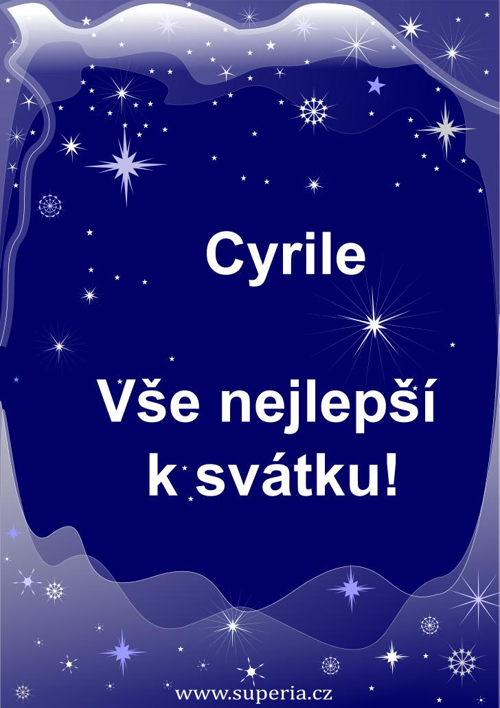 Cyril - 5. červenec 2020 - přání k svátku podle jmen, blahopřání k jmeninám k zaslání emailem