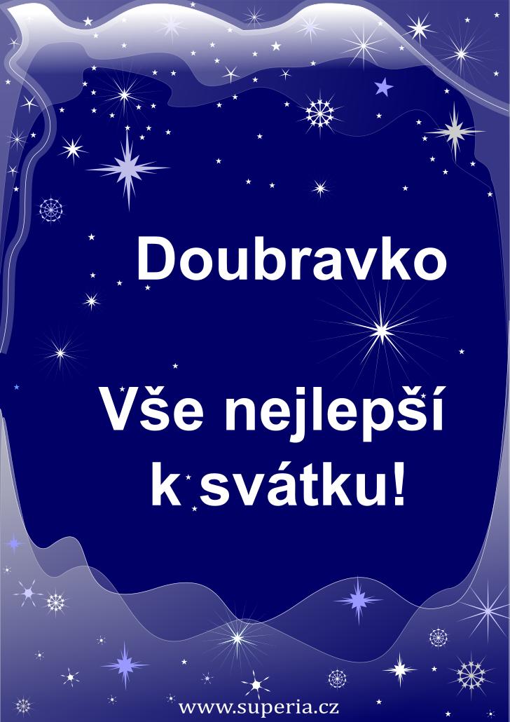 Doubravka - 19. leden 2020 - přání k svátku podle jmen, blahopřání k jmeninám k zaslání emailem