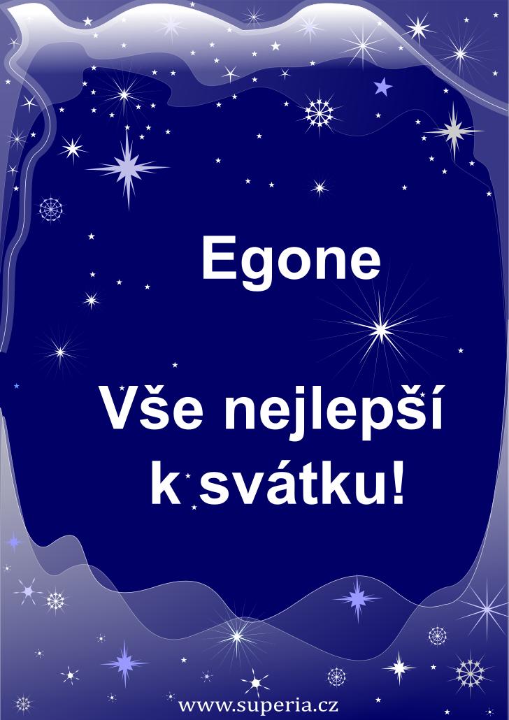 Egon - 15. červenec 2020 - přání k svátku podle jmen, blahopřání k jmeninám k zaslání emailem