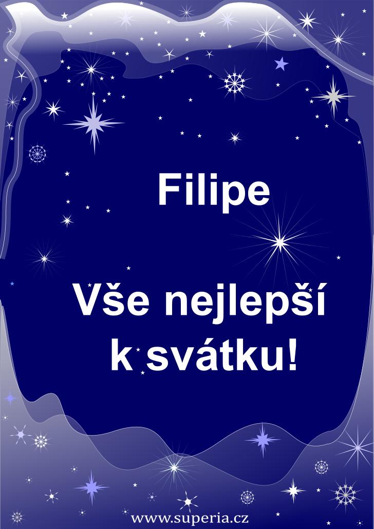 Filip - 26. květen 2019 - přání k svátku podle jmen, blahopřání k jmeninám k zaslání emailem