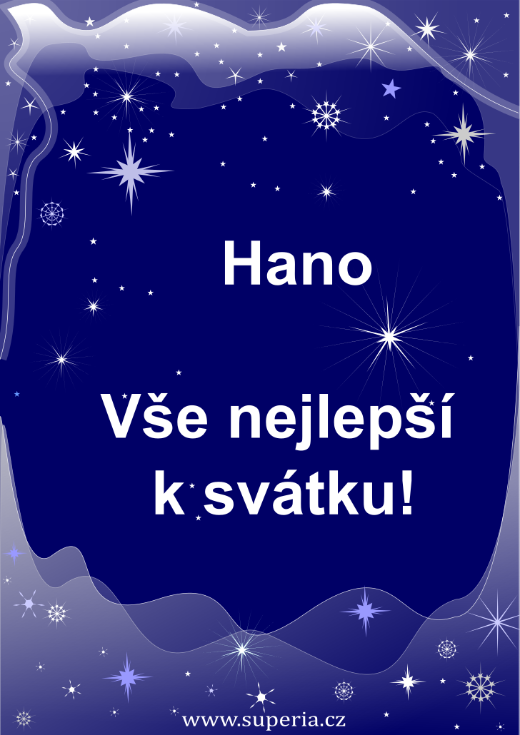 Hana - 15. srpen 2020 - přání k svátku podle jmen, blahopřání k jmeninám k zaslání emailem