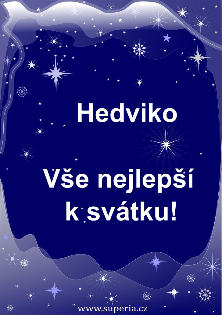 Hedvika - 17. října 2021 - obrázkové přání k jmeninám, gratulace k svátku, na Facebook