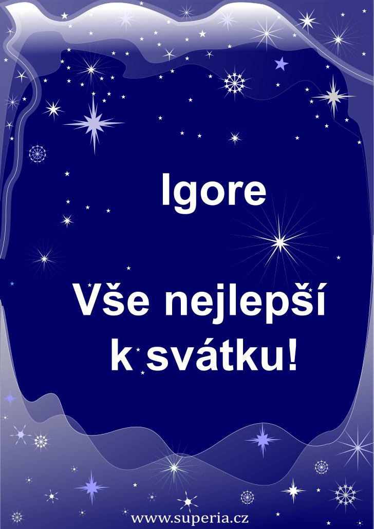 Igor - 1. říjen 2020 - přání k svátku podle jmen, blahopřání k jmeninám k zaslání emailem