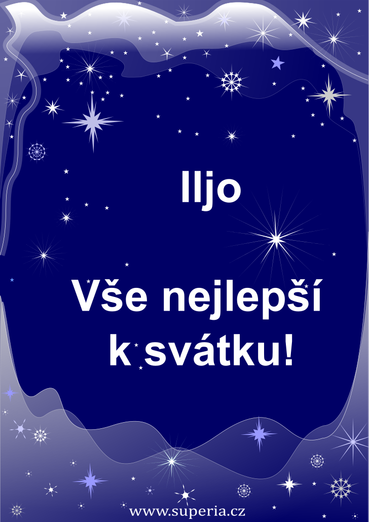 Ilja - 20. červenec 2019 - přání k svátku podle jmen, blahopřání k jmeninám k zaslání emailem