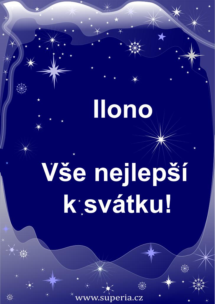 Ilona - 20. leden 2019 - přání k svátku podle jmen, blahopřání k jmeninám k zaslání emailem