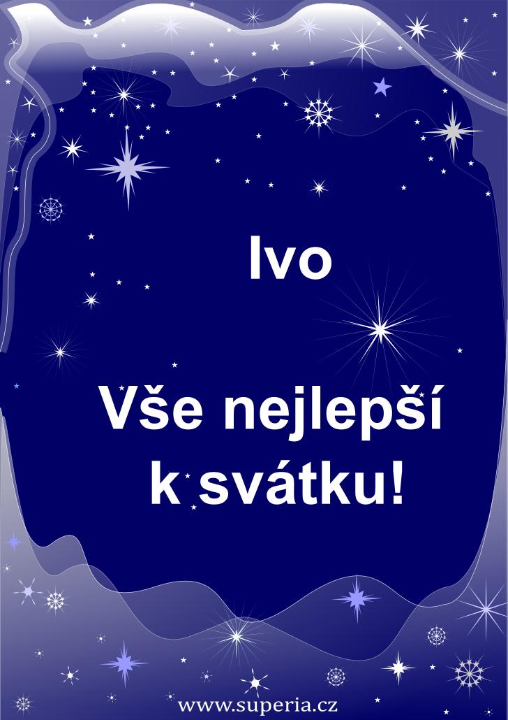 Ivo - 19. květen 2021 - přání k svátku podle jmen, blahopřání k jmeninám k zaslání emailem