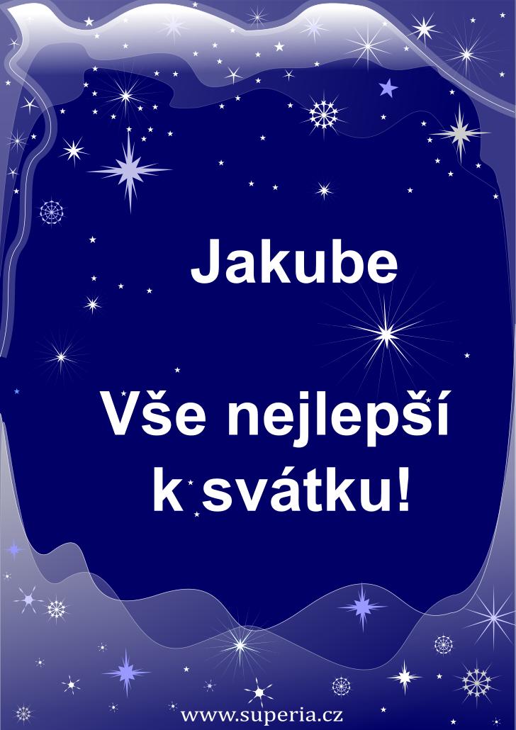 Jakub - 25. červenec 2021 - přání k svátku podle jmen, blahopřání k jmeninám k zaslání emailem