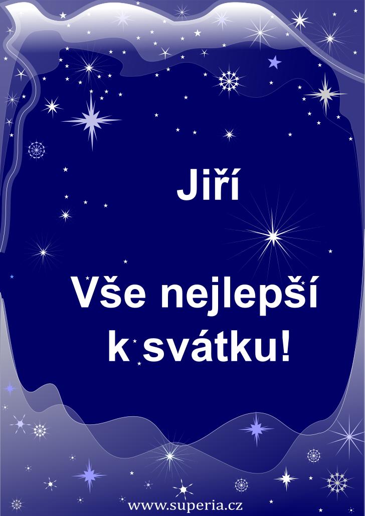 Jiří - 24. duben 2019 - přání k svátku podle jmen, blahopřání k jmeninám k zaslání emailem