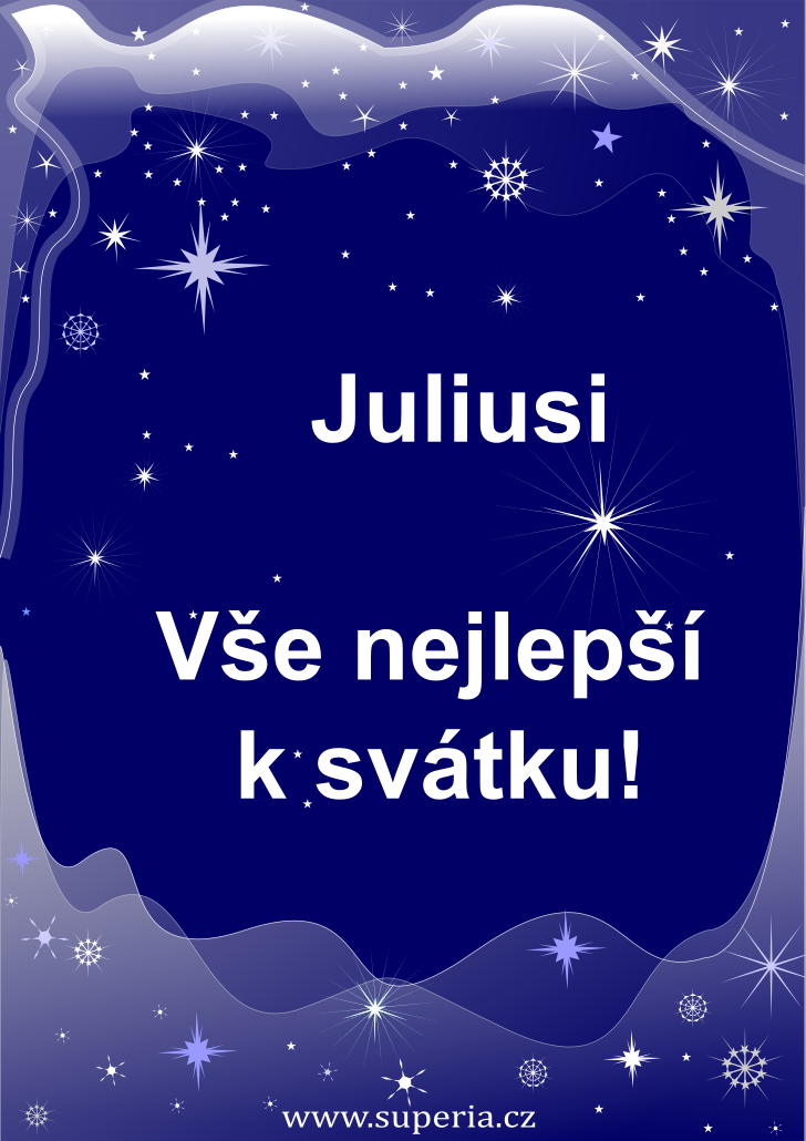 Julius - 11. dubna 2020, přání muži ke jmeninám, textové a obrázkové přáníčko chlapovi k svátku