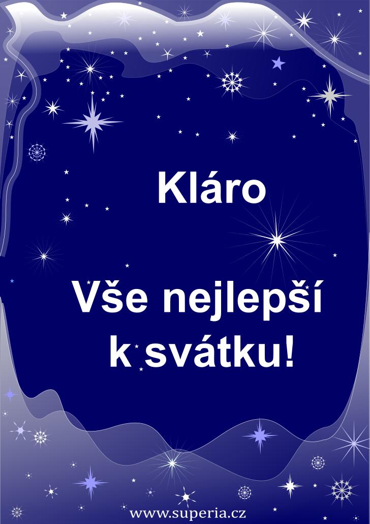 Klára - 12. srpen 2020 - přání k svátku podle jmen, blahopřání k jmeninám k zaslání emailem