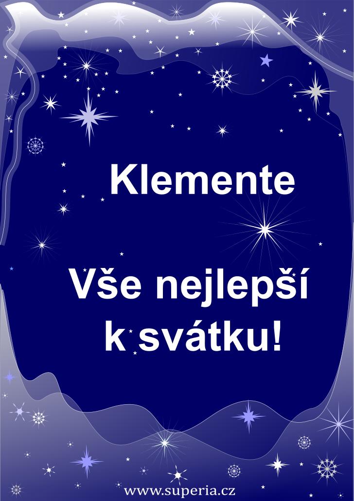 Klement - 23. listopad 2019 - přání k svátku podle jmen, blahopřání k jmeninám k zaslání emailem