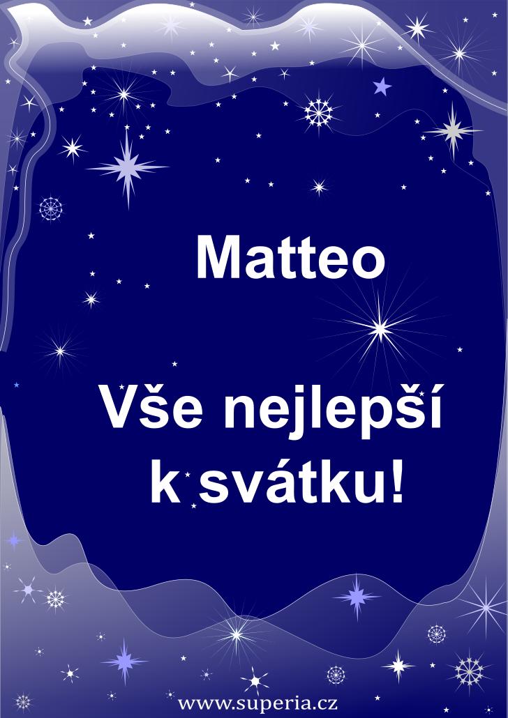 Matteo - 20. září 2020, přání ke svátku pro děti, jmeniny, dětská textová a obrázková přáníčka k jmeninám
