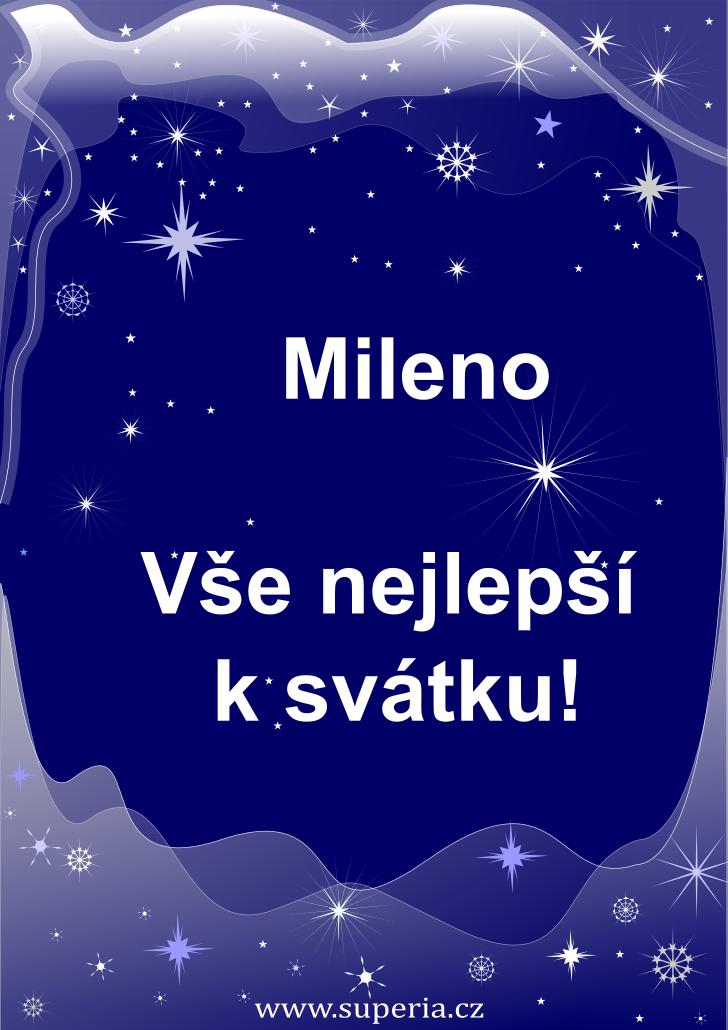 Milena - 24. leden 2021 - přání k svátku podle jmen, blahopřání k jmeninám k zaslání emailem