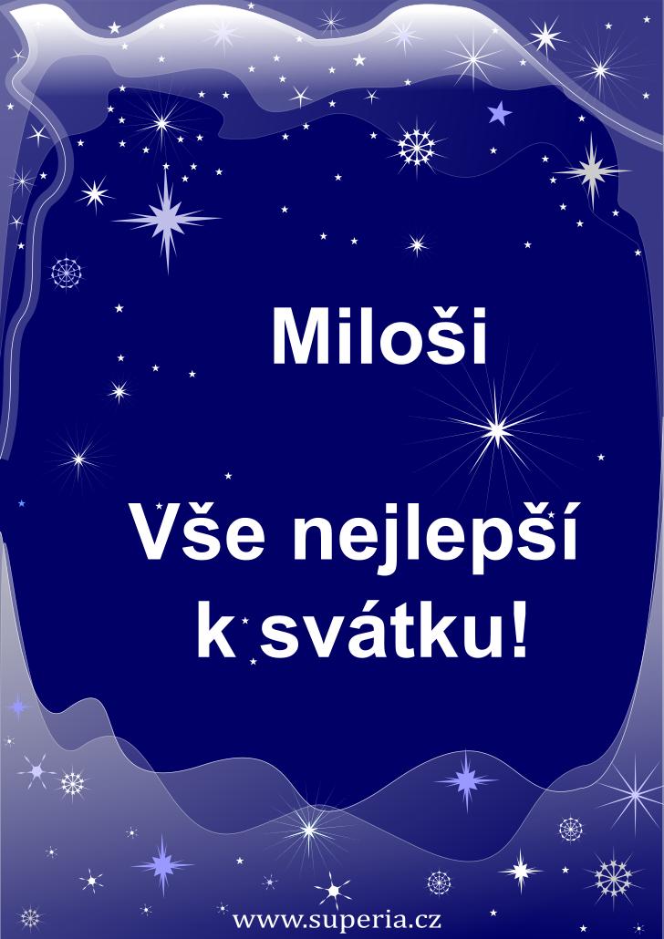 Miloš - 26. ledna 2021, přáníčka ke svátku texty sms, gratulace ke jmeninám texty sms