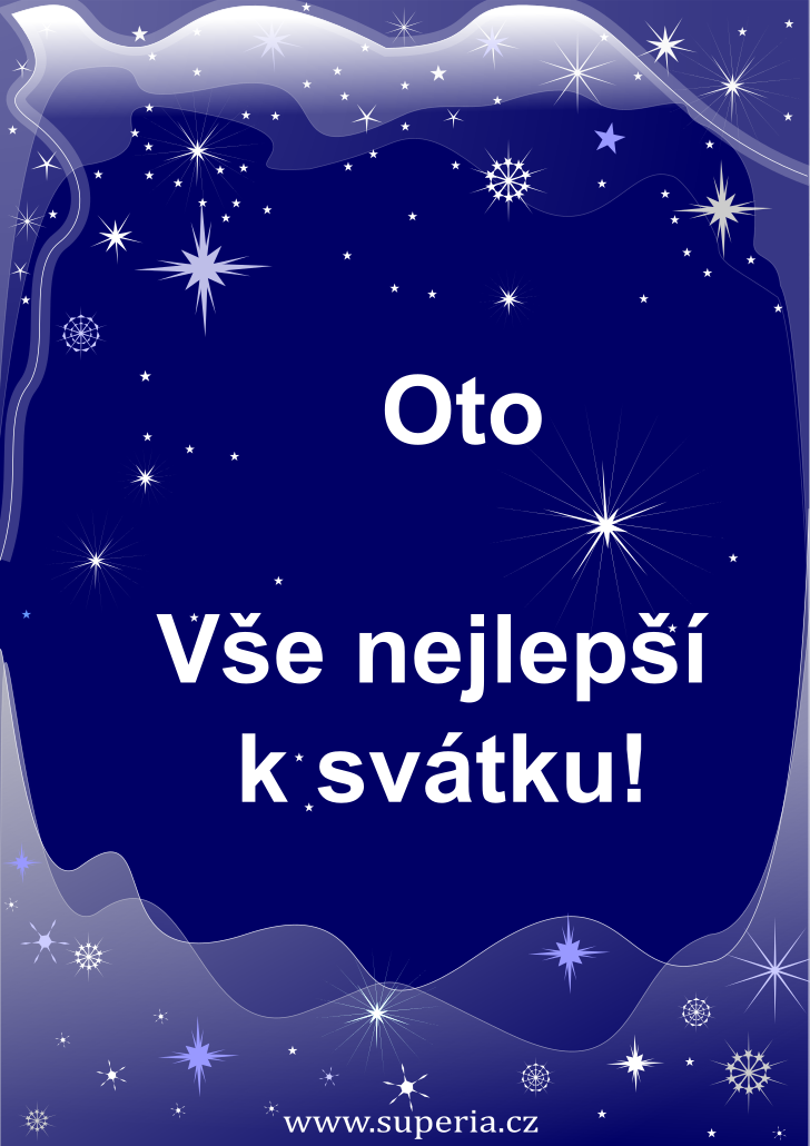 Oto - 26. duben 2019 - přání k svátku podle jmen, blahopřání k jmeninám k zaslání emailem