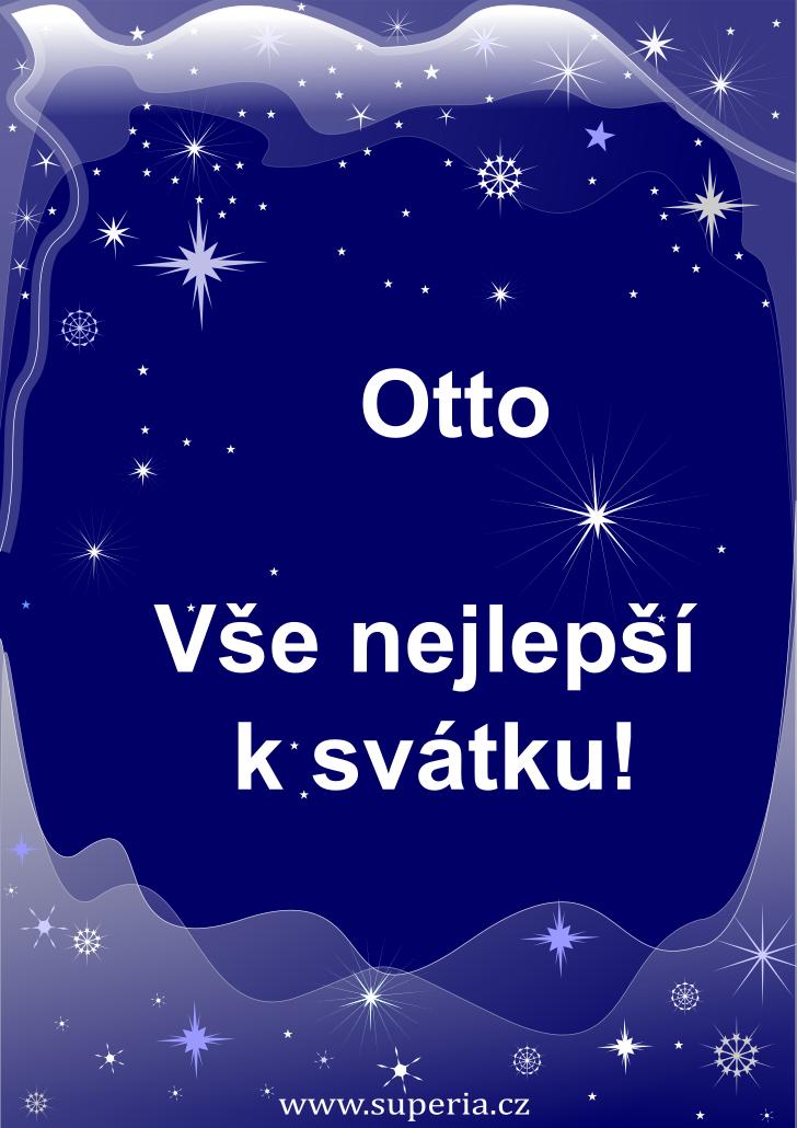 Otto - 26. duben 2019 - přání k svátku podle jmen, blahopřání k jmeninám k zaslání emailem