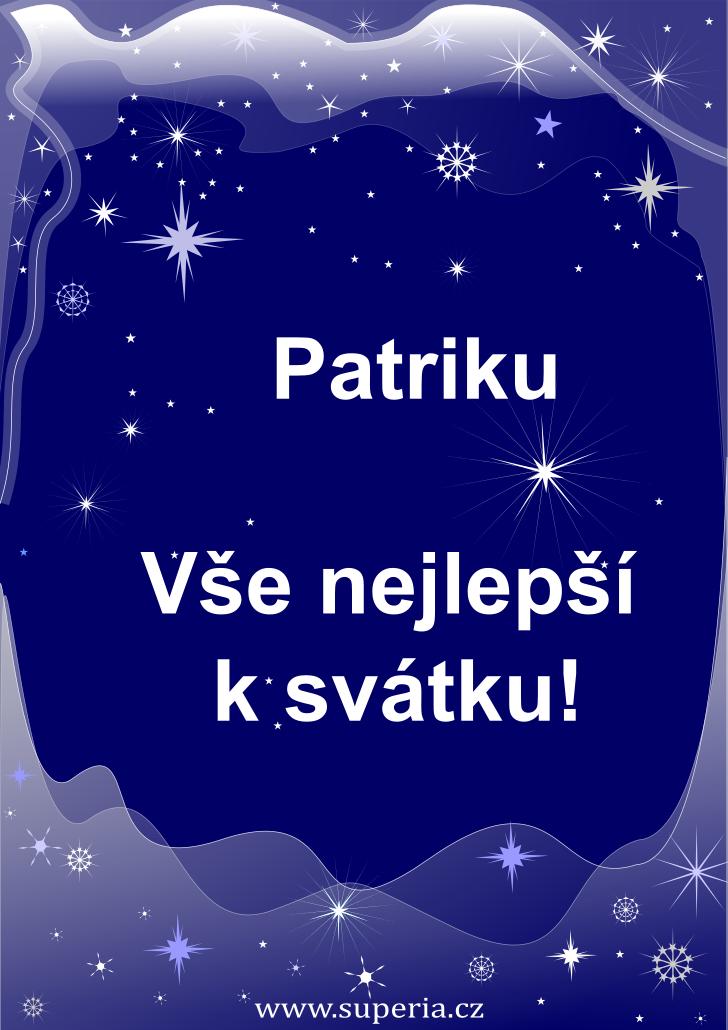 Patrik - 19. únor 2019 - přání k svátku podle jmen, blahopřání k jmeninám k zaslání emailem