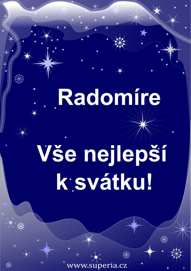 Radomír - 3. červenec 2020 - přání k svátku podle jmen, blahopřání k jmeninám k zaslání emailem