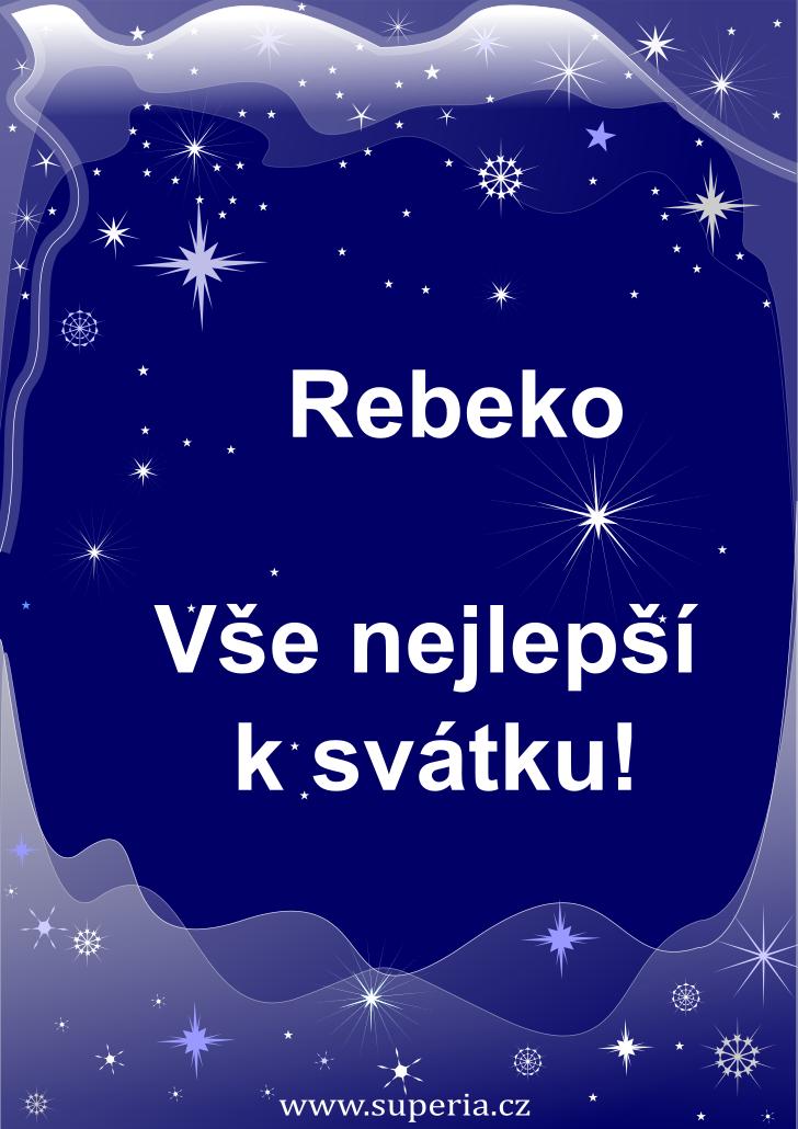 Rebeka - 8. března 2021, texty sms zpráv k svátku pro kluky i holky, textové vtipné sms zprávy k jmeninám