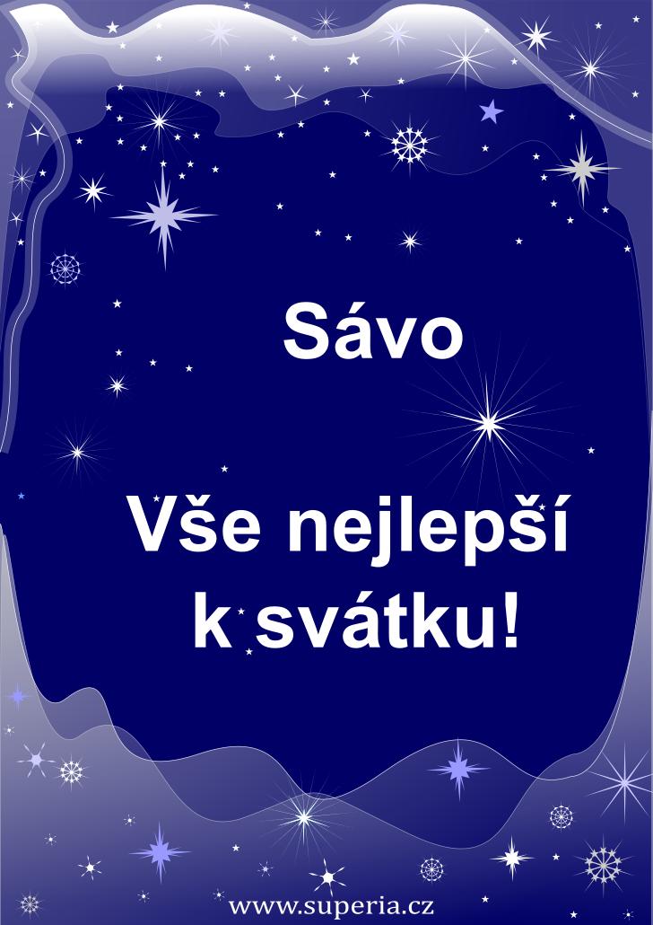 Sáva - 14. listopad 2019 - přání k svátku podle jmen, blahopřání k jmeninám k zaslání emailem