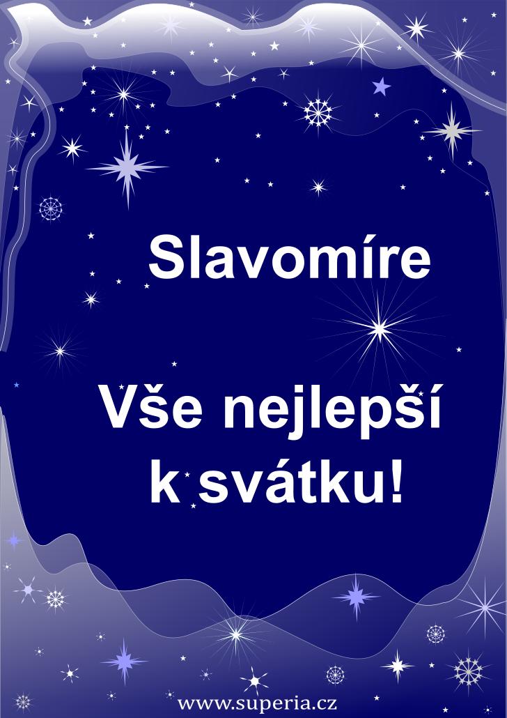 Slavomír - 21. ledna 2020, texty přání svátek podle jmen, veršovaná přáníčka k svátku podle jmen