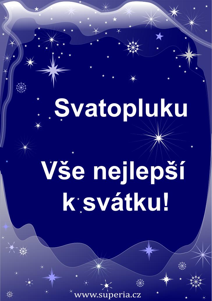 Svatopluk - 23. únor 2020 - přání k svátku podle jmen, blahopřání k jmeninám k zaslání emailem