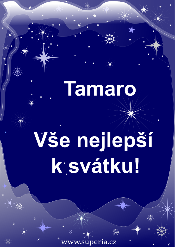 Tamara - 2. června 2020, přání ke svátku pro děti, jmeniny, dětská textová a obrázková přáníčka k jmeninám