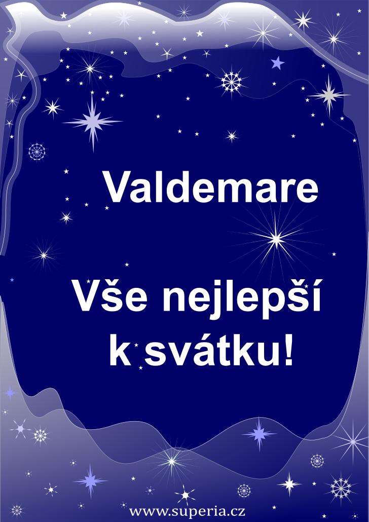 Valdemar - 27. květen 2020 - přání k svátku podle jmen, blahopřání k jmeninám k zaslání emailem