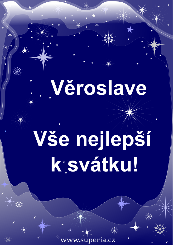 Věroslav - 26. července 2021, přání ke svátku pro děti, jmeniny, dětská textová a obrázková přáníčka k jmeninám
