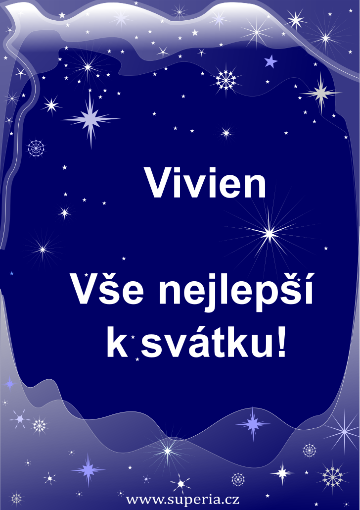 Vivien - 2. prosinec 2020 - přání k svátku podle jmen, blahopřání k jmeninám k zaslání emailem