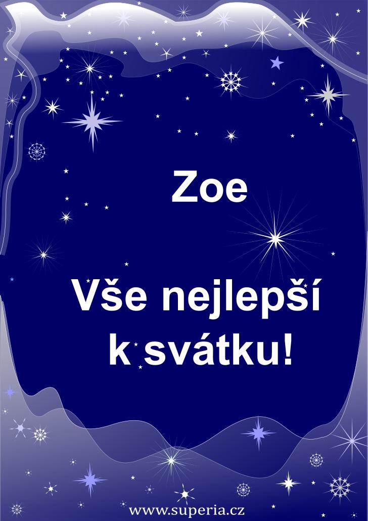 Zoe - 26. října 2020, přání ke svátku mé milé ženě, obrázkové a veršované přáníčka k jmeninám pro ženy