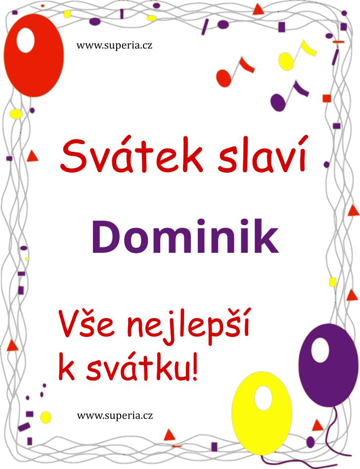 Dominik - 4. srpna 2021 - obrázkové přáníčko k svátku, jmeninám k zaslání emailem