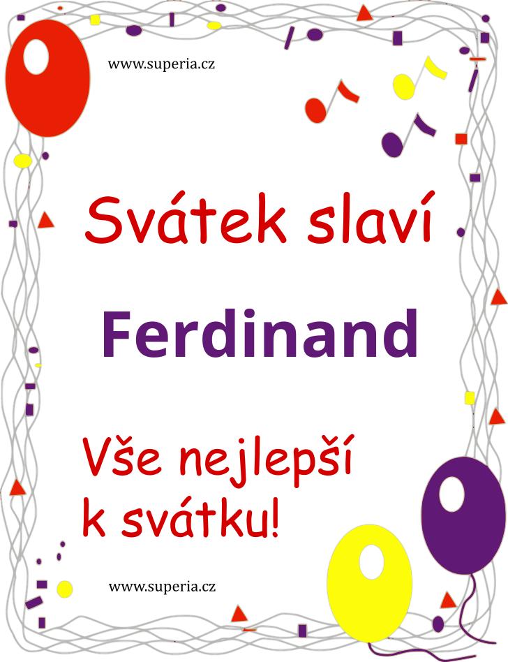 Ferdinand - 29. květen 2020 - Texty přání k svátku podle jmen