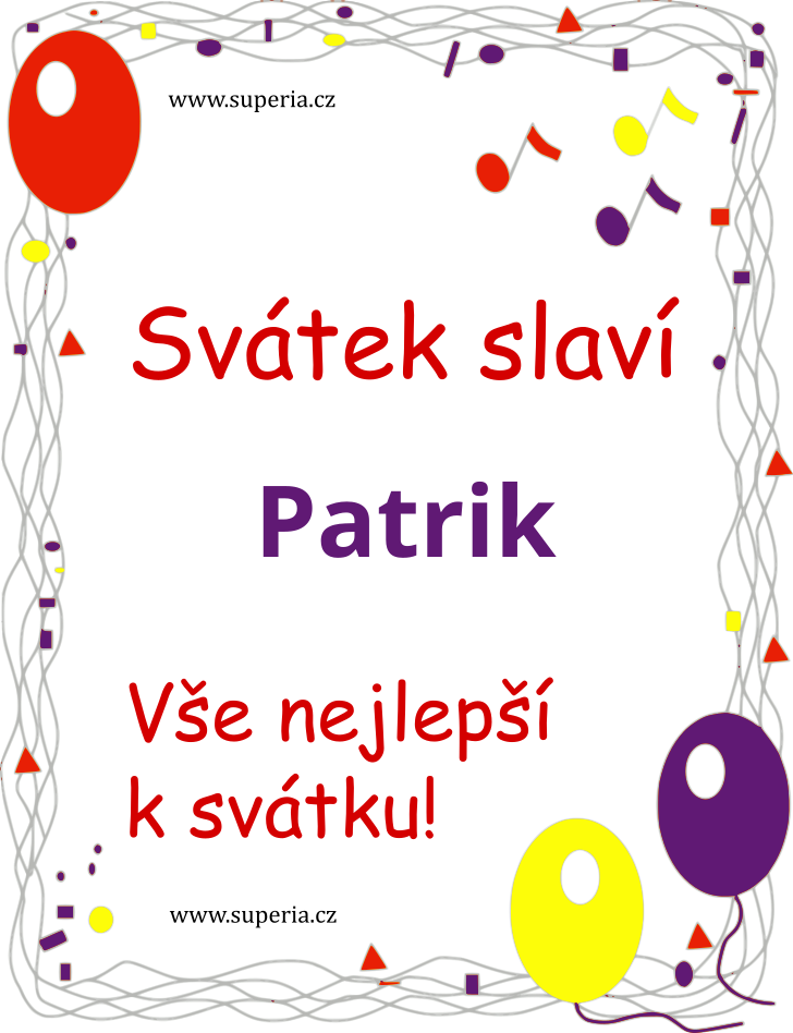 Patrik - 18. únor 2019 - Gratulace k svátku rozdělené podle jmen